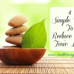 4 Simple Ways To Reduce Your Toxic Load