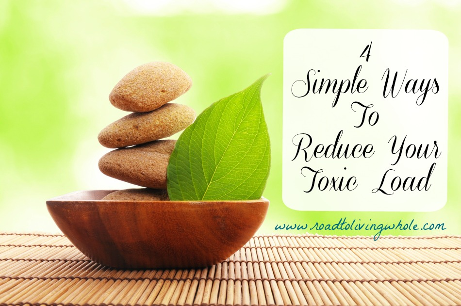 simple ways to reduce your toxic load