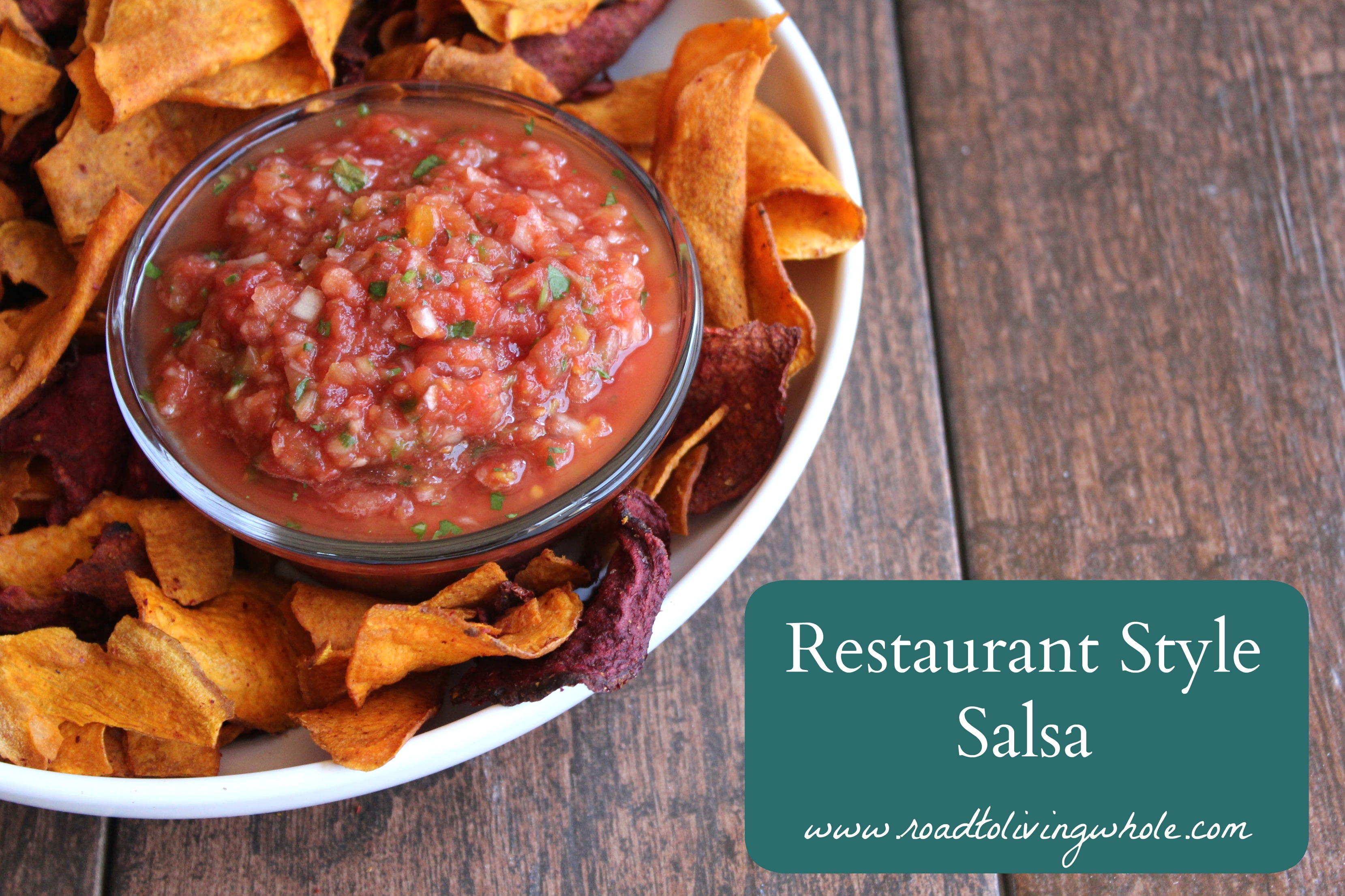 Restaurant Style Salsa - Road to Living Whole