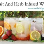 Stay Hydrated With Fruit and Herb Infused Water