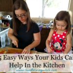 5 Easy Ways Your Kids Can Help In The Kitchen