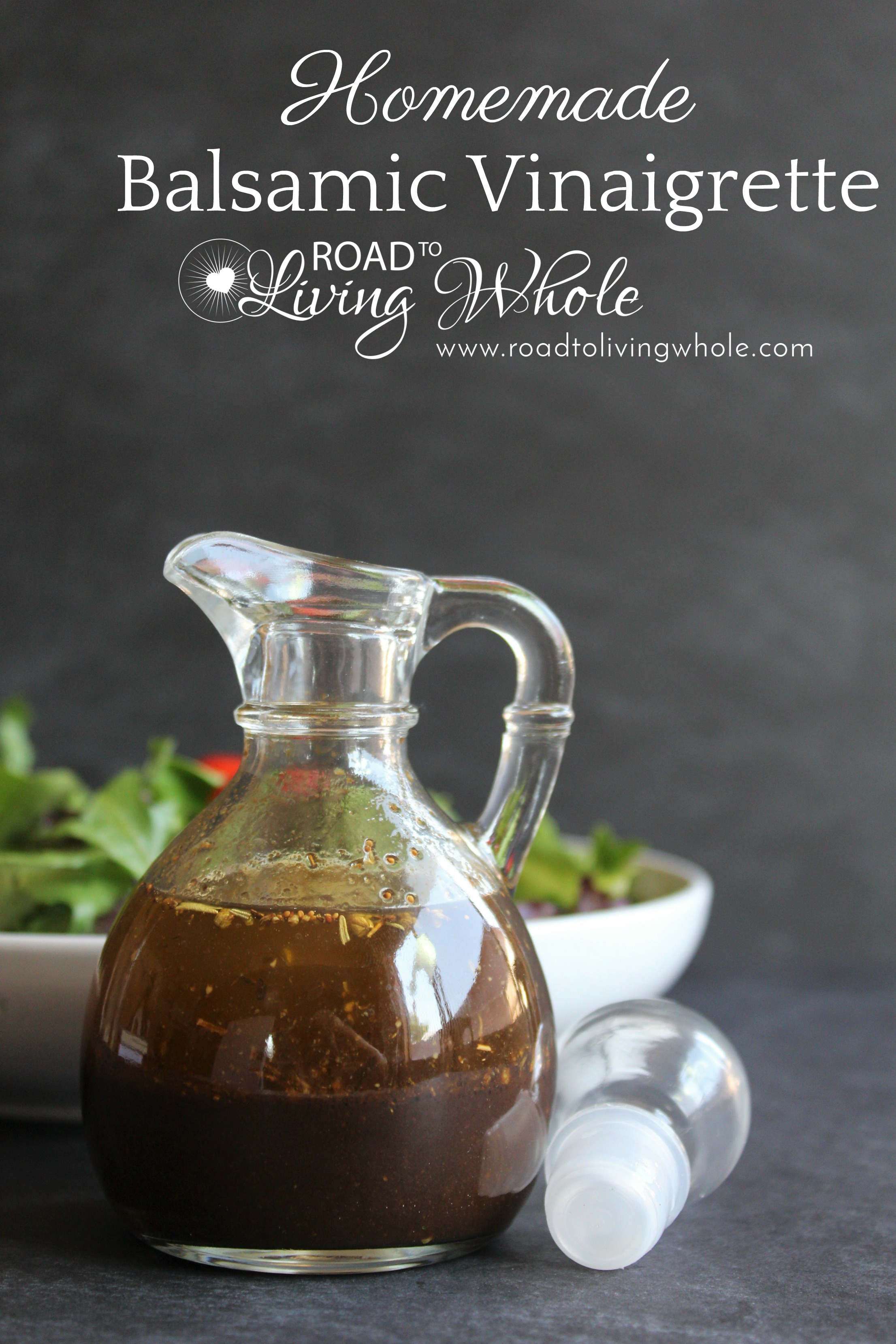 Balsamic Vinaigrette Dressing Recipe