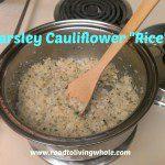 """Parsley Cauliflower """"Rice"""""""