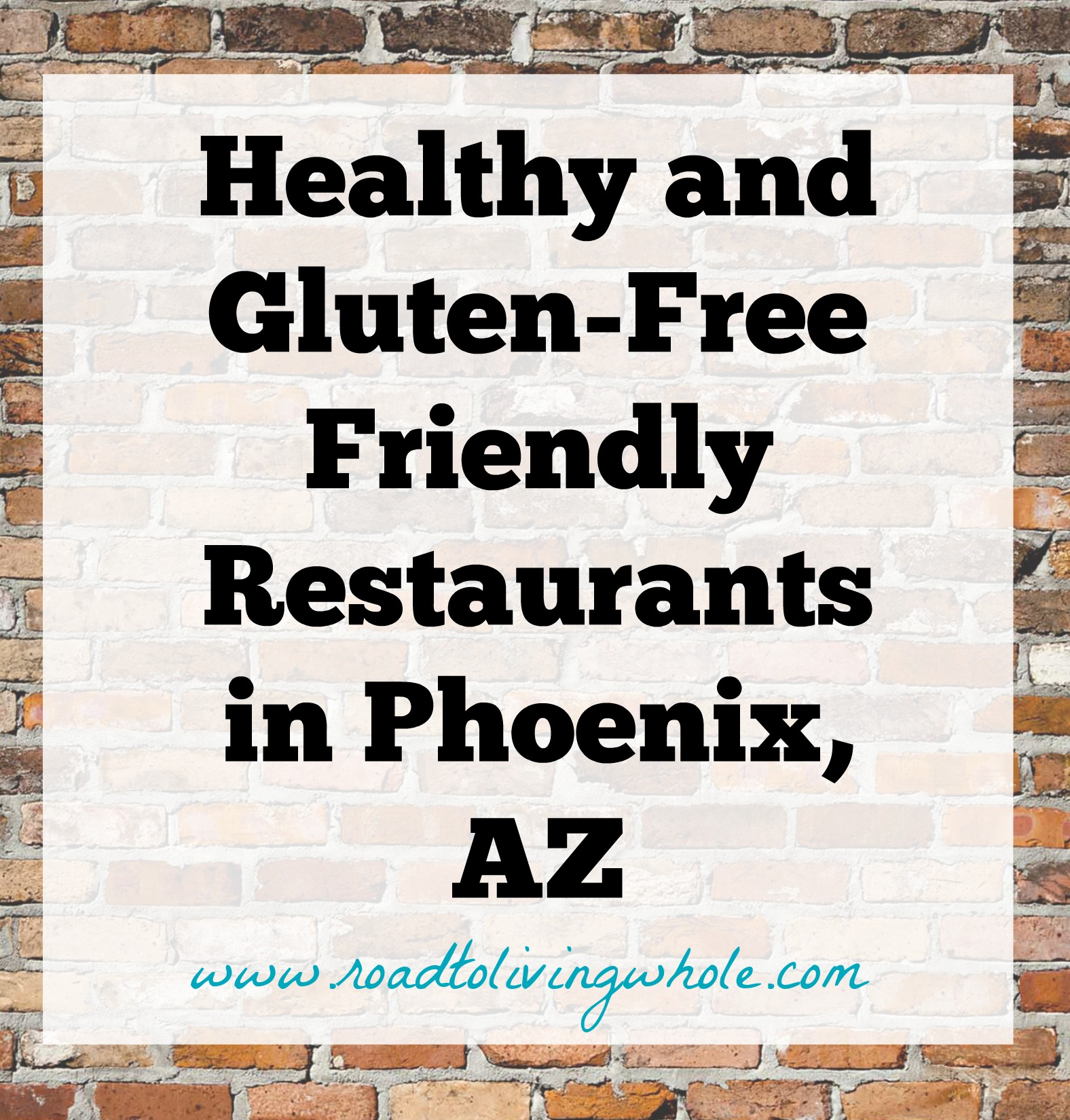 healthy and gluten free restaurants in phoenix arizona