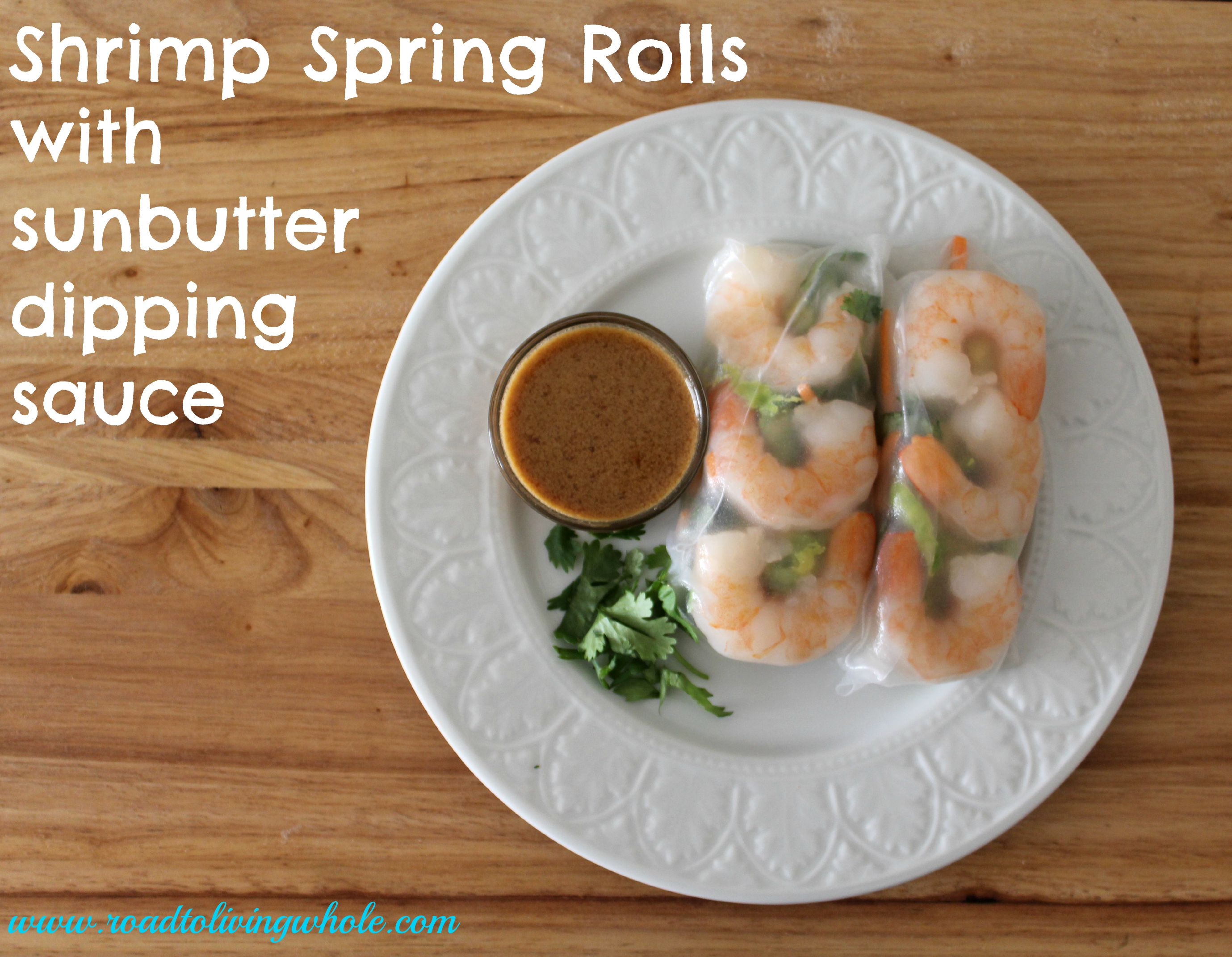Gluten Free Shrimp Spring Rolls With A Nut And Soy Free Dipping Sauce