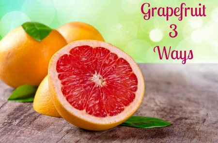 grapefruit 3 ways road to living whole gluten free