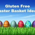 gluten free easter basket ideas