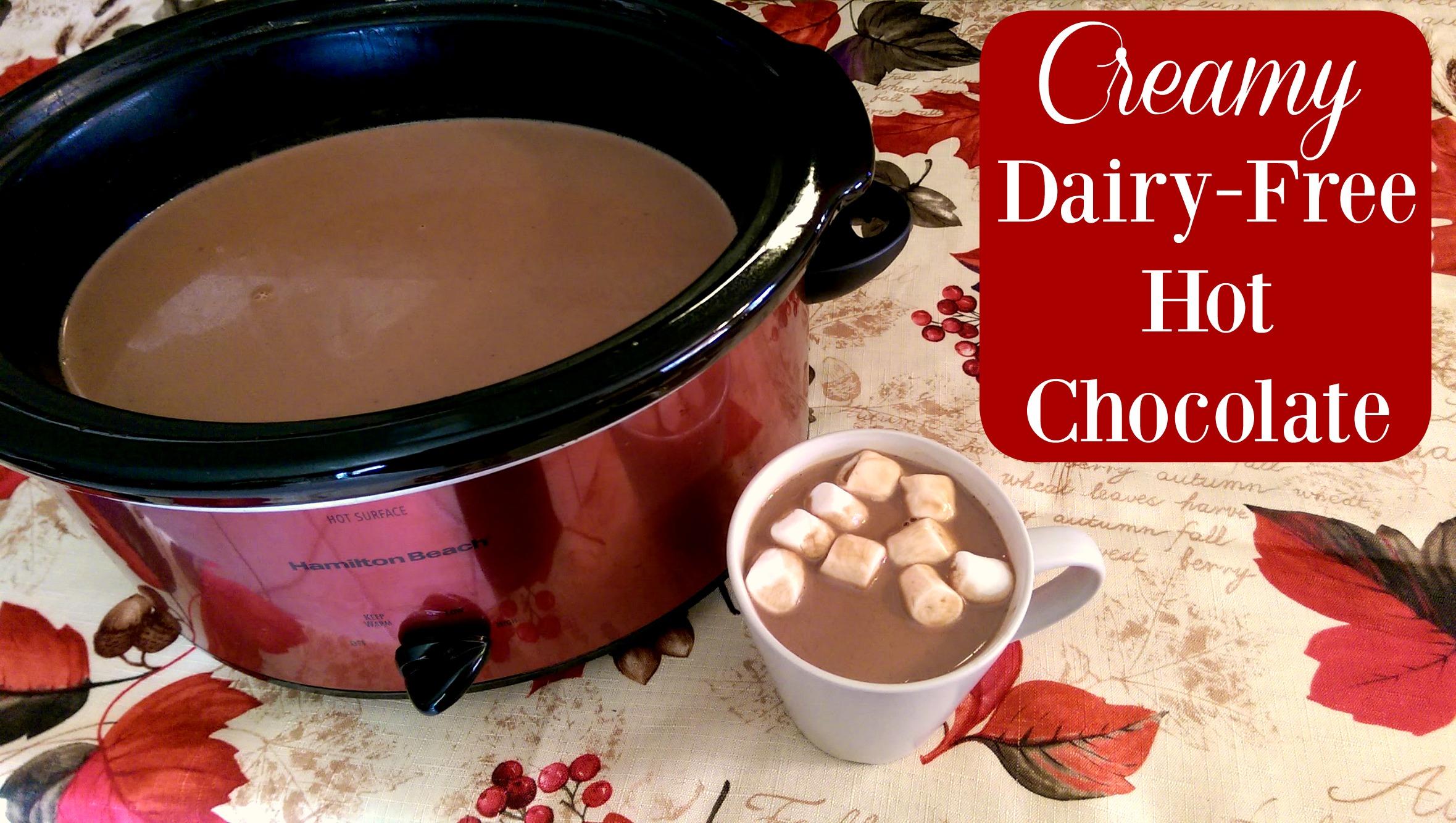 Creamy Crock Pot Dairy Free Hot Chocolate