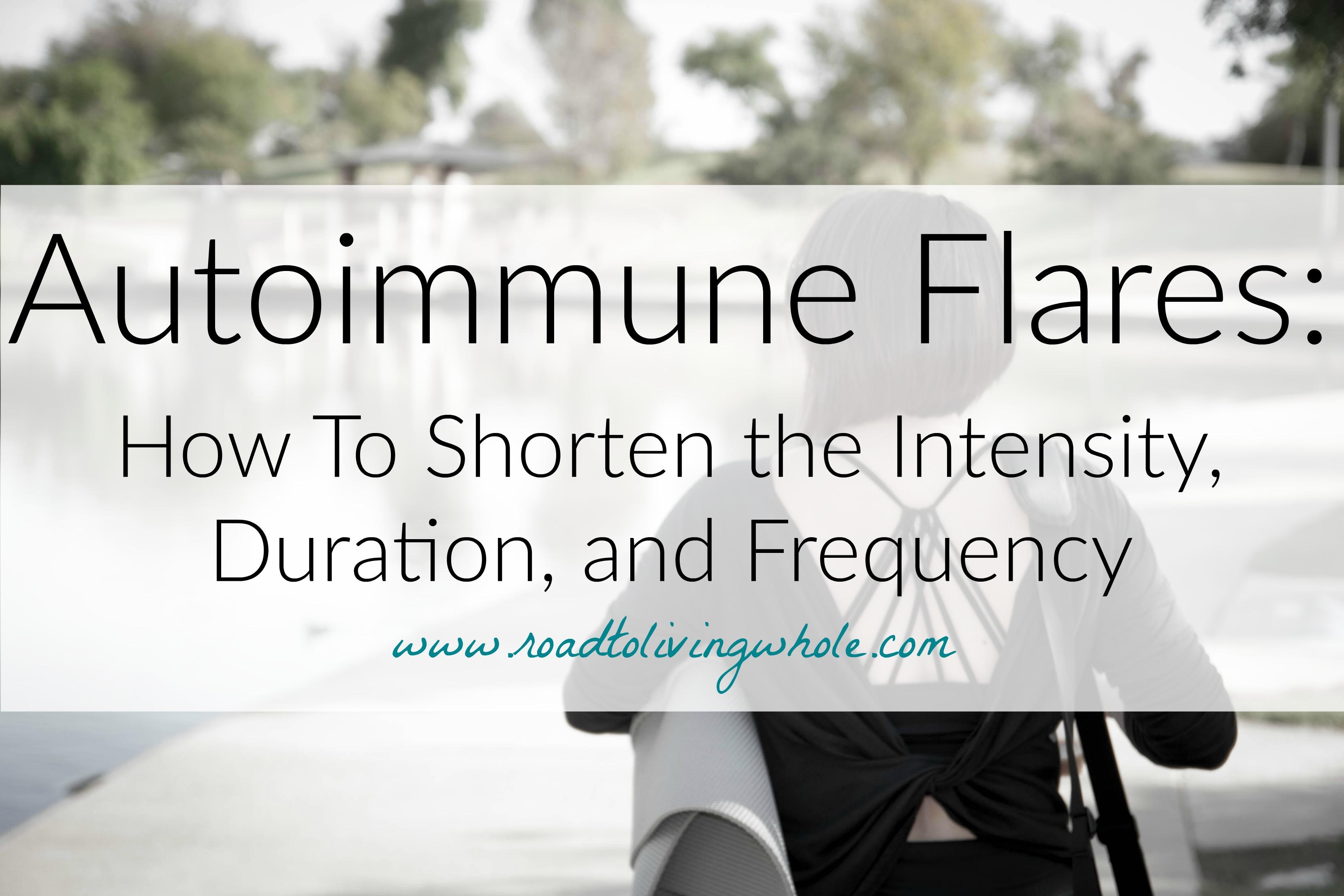 autoimmune flares shorten