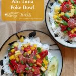 pineapple mango ahi tuna poke bowl