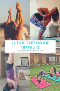 5 reasons to have a regular yoga practice