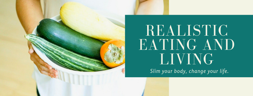 realistic eating and living