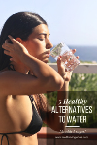 5 healthy alternatives water