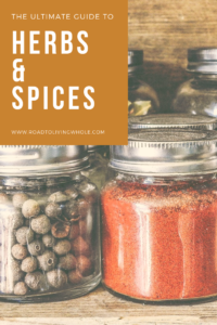 Ultimate Guide to Herbs and Spices