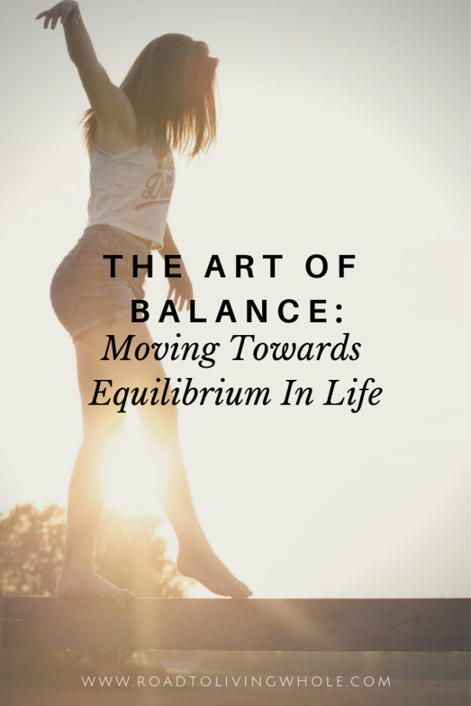 Moving Towards Equilibrium In Life