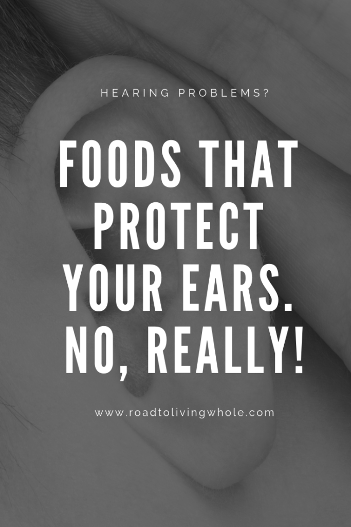 Foods That Protect Your Ears. No, Really!