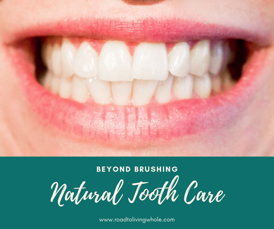 Natural Tooth Care