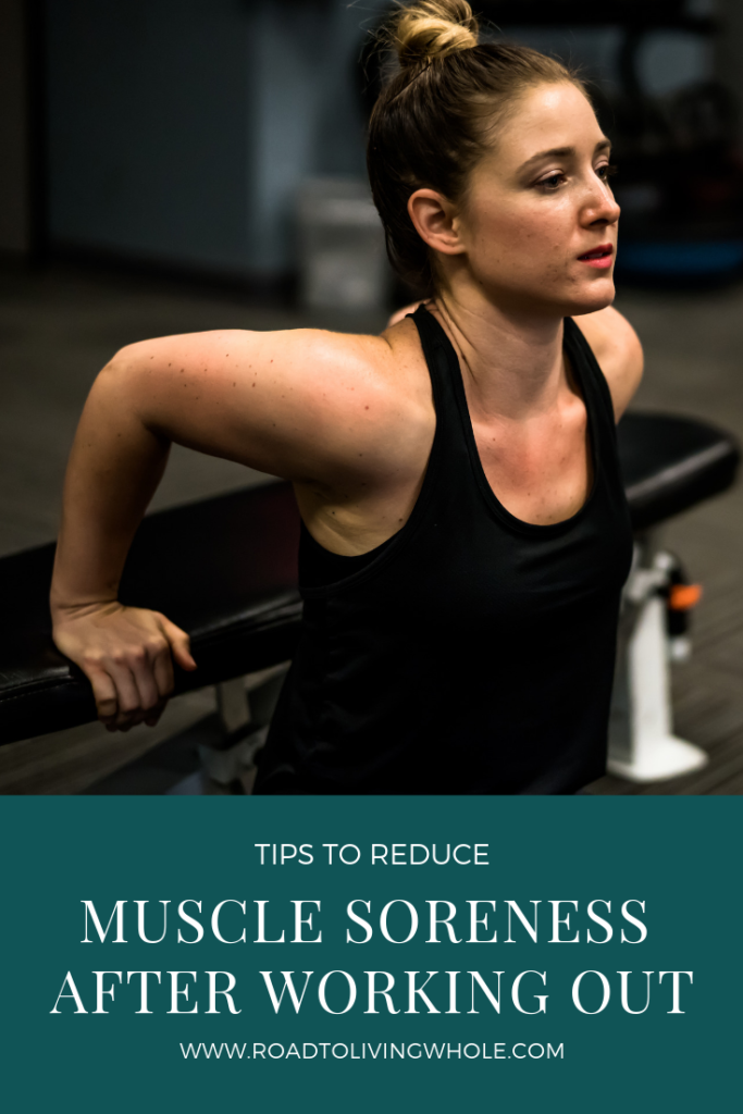 Tips to Reduce Muscle Soreness After Working Out