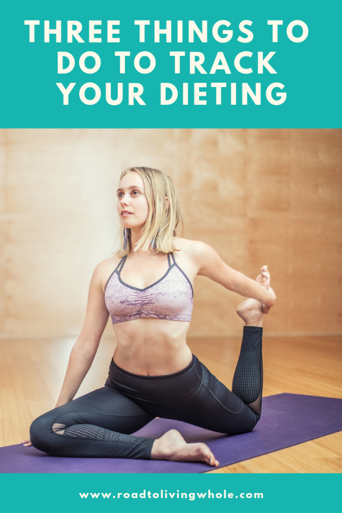 three things to do to track your dieting