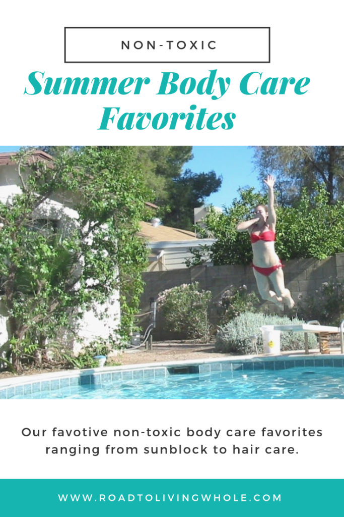 non toxic summer body care favorites