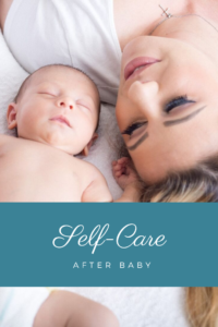 Self-care after baby