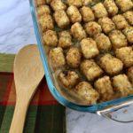 Healthy Tater Tot Casserole: Gluten, Dairy, Nut, Soy free