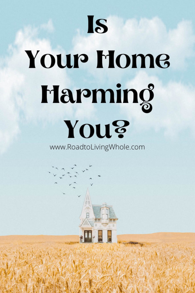 Is your home harming your health?
