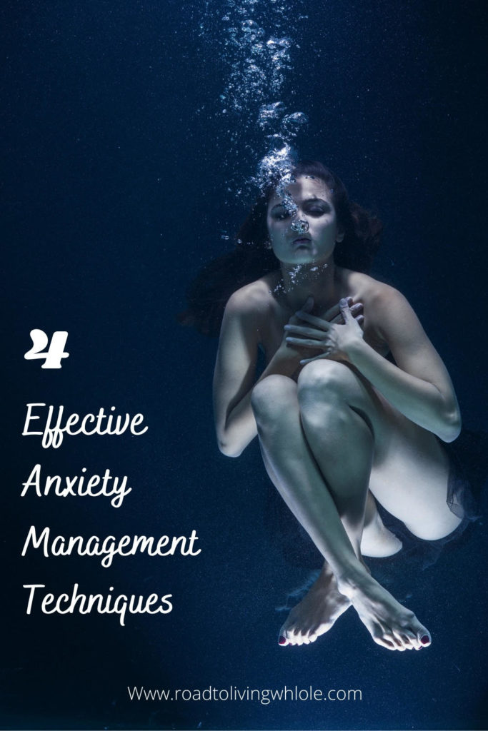 4 effective anxiety management techniques