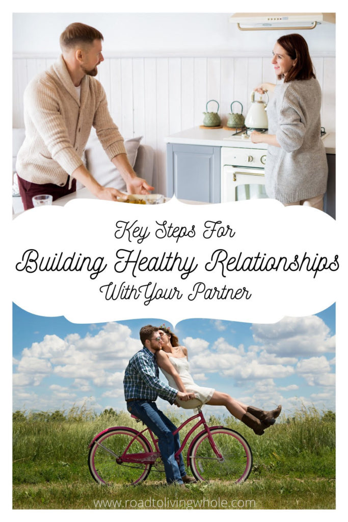 key steps for building healthy relationship with your partner