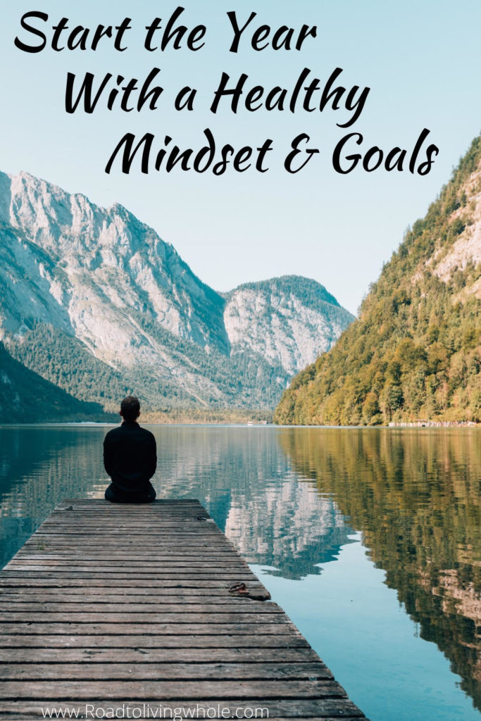 start your year with a healthy mindset and goals