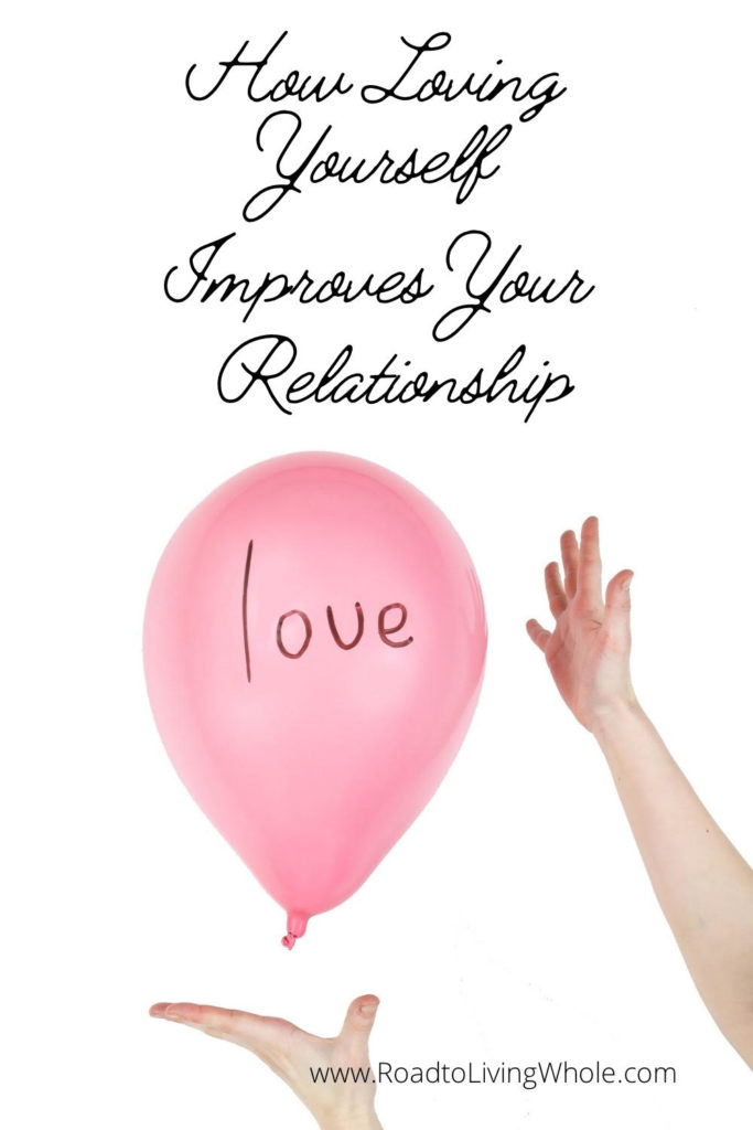 how loving yourself helps your relationship