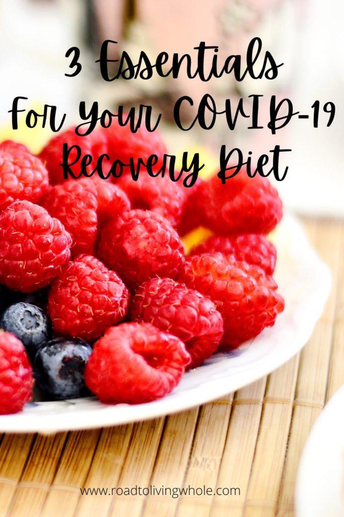 e essentials for your covid 19 diet