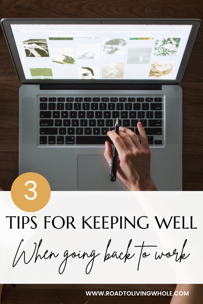 3 tips for keeping well when going back to work