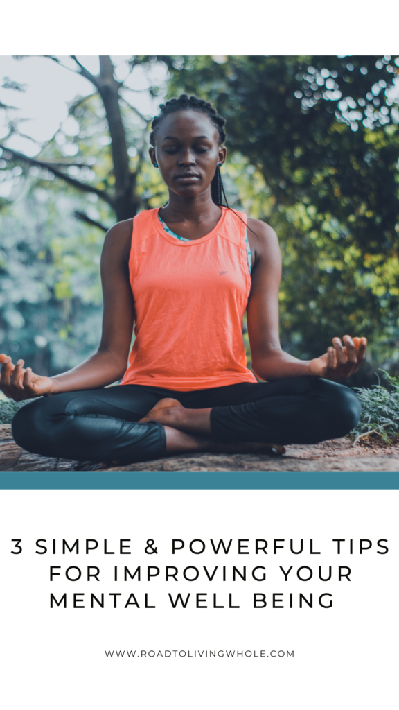 3 Tips to improve mental well being